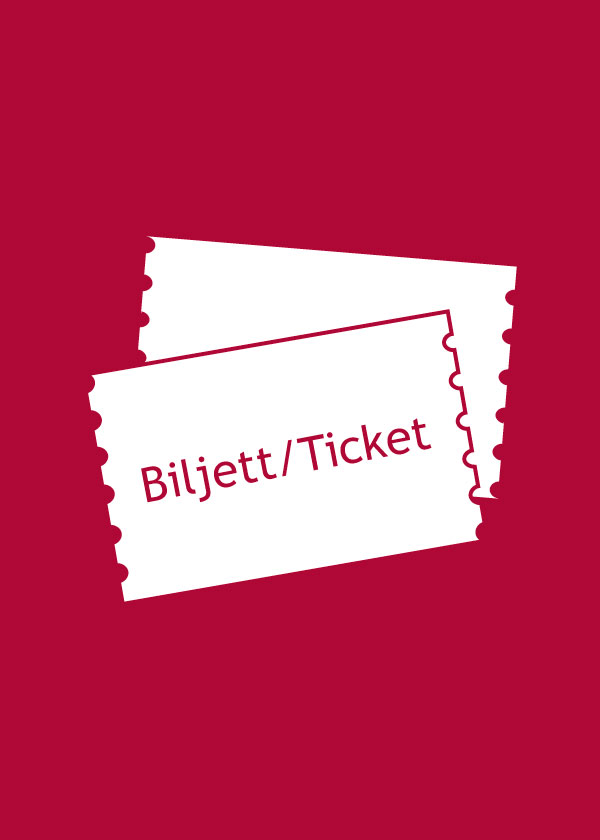Illustration med texten: biljetter/tickets